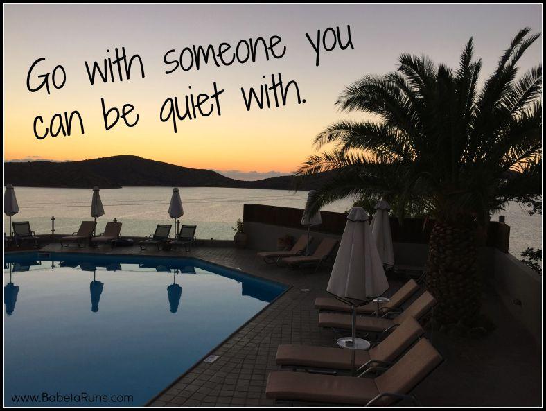 quiet with